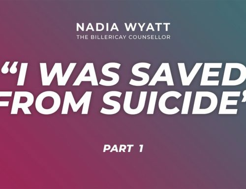 """""""I was saved from suicide."""""""